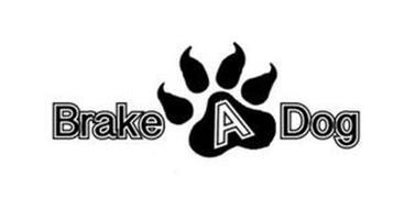 BRAKE A DOG