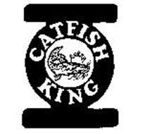 Catfish King | Catfish King Trademark Of Great American Foods Corporation Serial