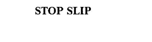 STOP SLIP
