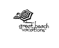 GREAT BEACH VACATIONS