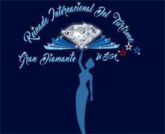 REINADO INTERNACIONAL DEL TURISMO GRAN DIAMANTE USA