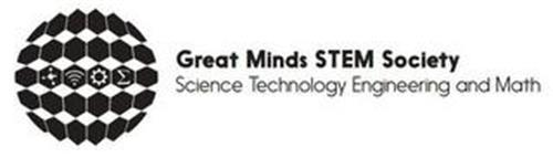 GREAT MINDS STEM SOCIETY SCIENCE TECHNOLOGY ENGINEERING AND MATH