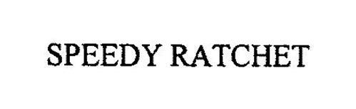 SPEEDY RATCHET