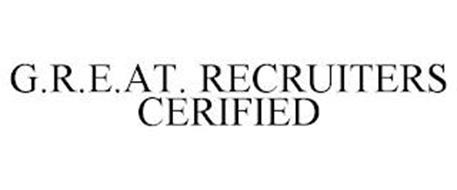 G.R.E.AT. RECRUITERS CERIFIED