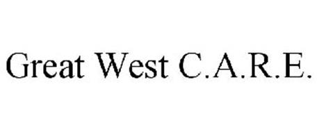 GREAT WEST C.A.R.E.