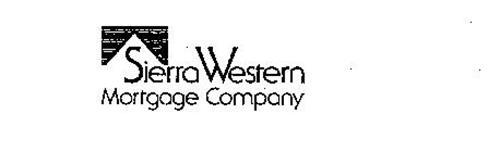 SIERRA WESTERN MORTGAGE COMPANY
