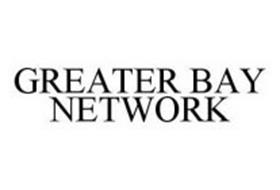 GREATER BAY NETWORK