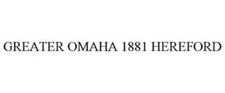 GREATER OMAHA 1881 HEREFORD