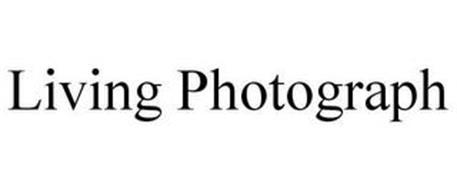 LIVING PHOTOGRAPH