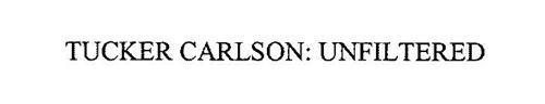 TUCKER CARLSON: UNFILTERED