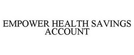 EMPOWER HEALTH SAVINGS ACCOUNT