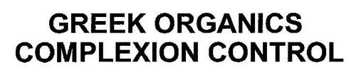 GREEK ORGANICS COMPLEXION CONTROL