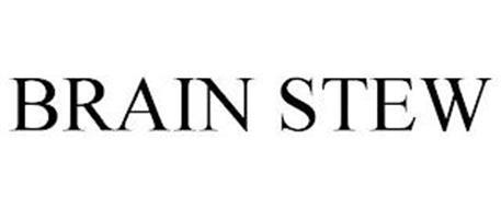 BRAIN STEW