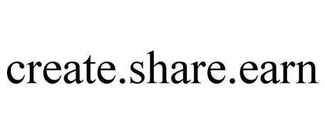 CREATE.SHARE.EARN