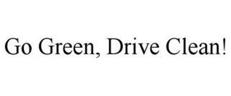 GO GREEN, DRIVE CLEAN!
