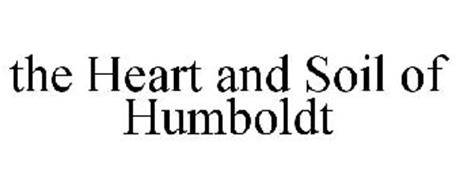 THE HEART AND SOIL OF HUMBOLDT