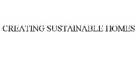 CREATING SUSTAINABLE HOMES
