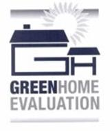 GH GREENHOME EVALUATION