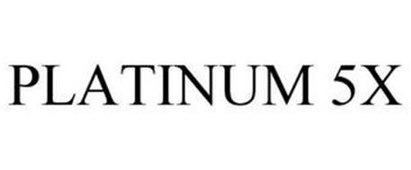 PLATINUM 5X