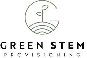 G GREEN STEM PROVISIONING