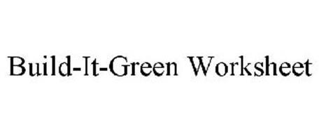BUILD-IT-GREEN WORKSHEET