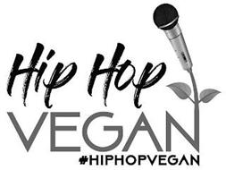 HIP HOP VEGAN #HIPHOPVEGAN