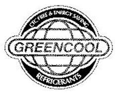 CFC FREE & ENERGY SAVING GREENCOOL REFRIGERANTS