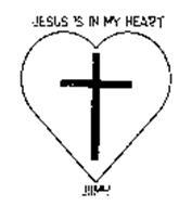 JESUS IS IN MY HEART JIIMH