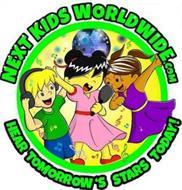 NEXT KIDS WORLDWIDE.COM HEAR TOMORROW'SSTARS TODAY!
