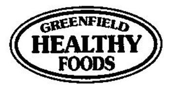 GREENFIELD HEALTHY FOODS