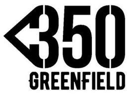 350 GREENFIELD