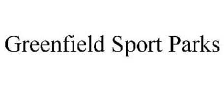 GREENFIELD SPORT PARKS