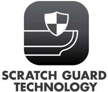 SCRATCH GUARD TECHNOLOGY