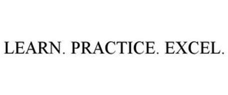 LEARN. PRACTICE. EXCEL.