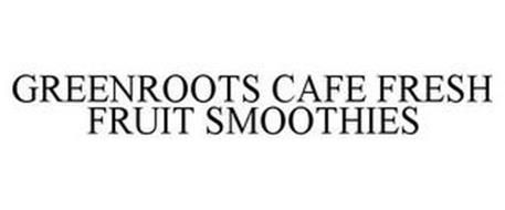 GREENROOTS CAFE FRESH FRUIT SMOOTHIES