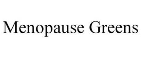 MENOPAUSE GREENS