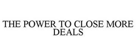 THE POWER TO CLOSE MORE DEALS
