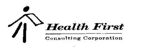 HEALTH FIRST CONSULTING CORPORATION