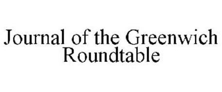 JOURNAL OF THE GREENWICH ROUNDTABLE