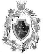 THE FRENCH LIBRARY