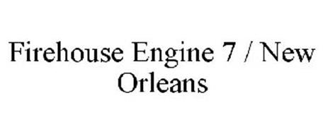 FIREHOUSE ENGINE 7 / NEW ORLEANS