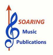 SOARING MUSIC PUBLICATIONS