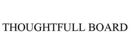 THOUGHTFULL BOARD