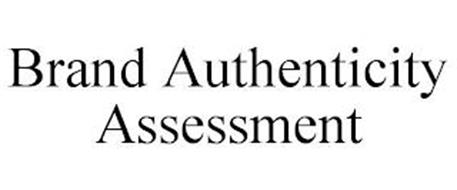 BRAND AUTHENTICITY ASSESSMENT