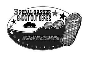 3 PEDAL GASSER SHOOT OUT SERIES GASSERS HOME OF THE CHAMPIONS!