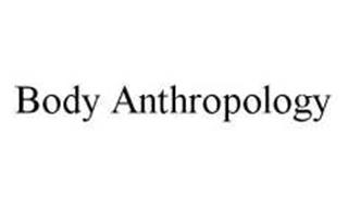 BODY ANTHROPOLOGY