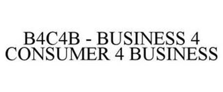 B4C4B - BUSINESS 4 CONSUMER 4 BUSINESS