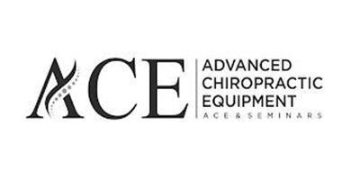 ACE ADVANCED CHIROPRACTIC EQUIPMENT ACE & SEMINARS
