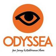 ODYSSEA YOUR JOURNEY TO MEDITERRANEAN FLAVORS