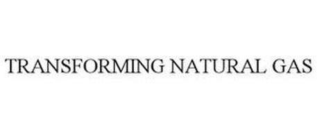 TRANSFORMING NATURAL GAS
